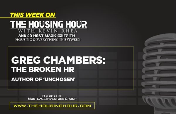 This Week on The Housing Hour: Greg Chambers