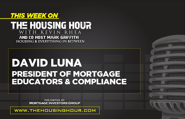 This Week on The Housing Hour: David Luna