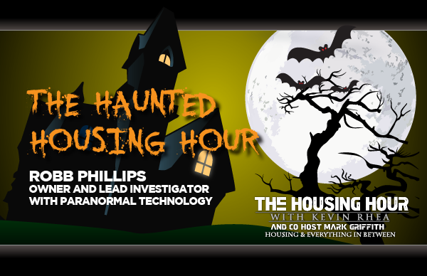 The Haunted Housing Hour with Robb Phillips