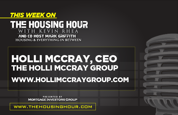 This Week on The Housing Hour: Holli McCray