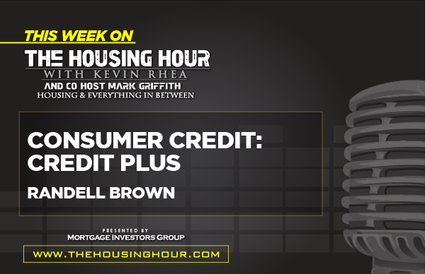 This Week on The Housing Hour: Randell Brown