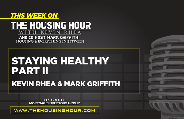 This Week on The Housing Hour: Staying Healthy with Kevin Rhea