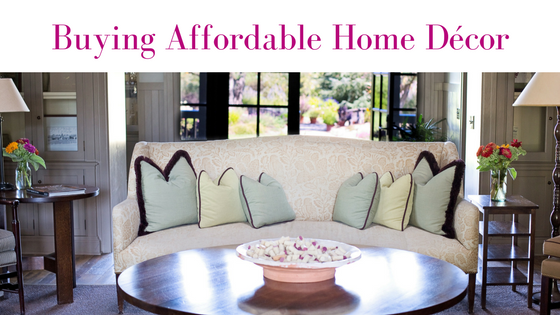 Buying Affordable Home Décor