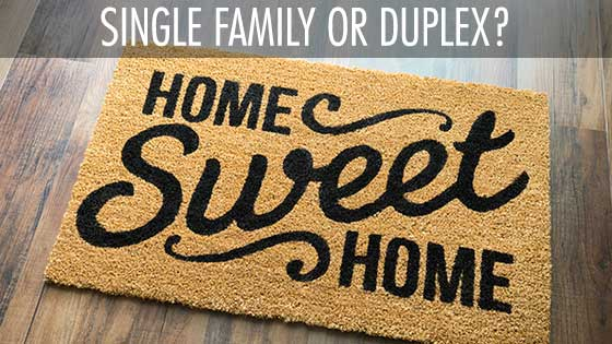 A Big Question for New Home Buyers: Duplex or Single-Family Home?