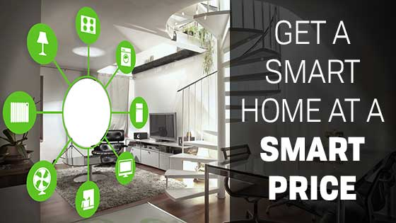 Get a Smart Home at a Smart Price