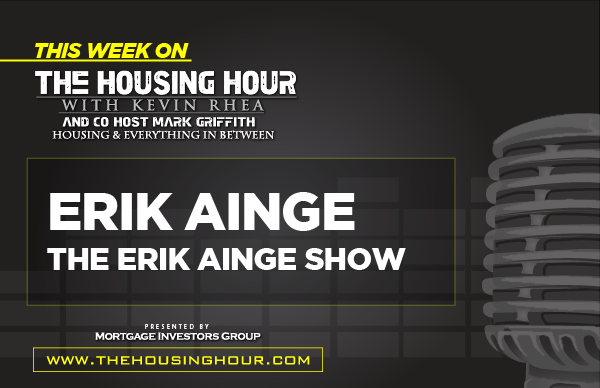 This Week on The Housing Hour: Erik Ainge