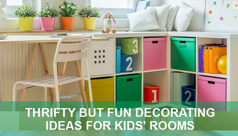 Thrifty But Fun Decorating Ideas for Kids\' Rooms