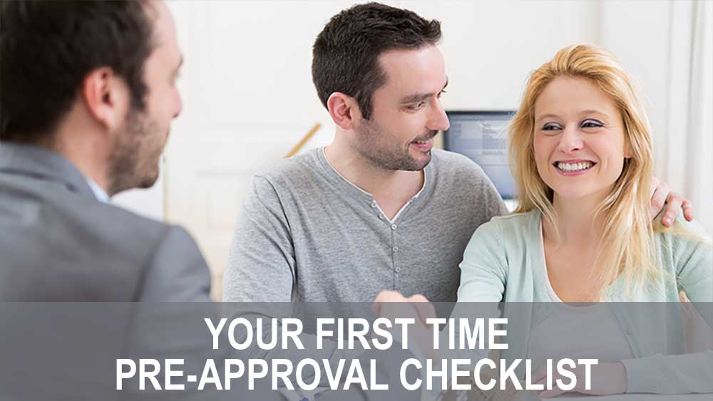 Your First Time Pre-Approval Checklist