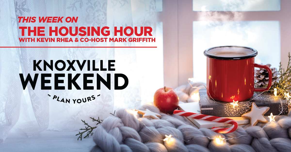 Knoxville Weekend is back this week on The Housing Hour!