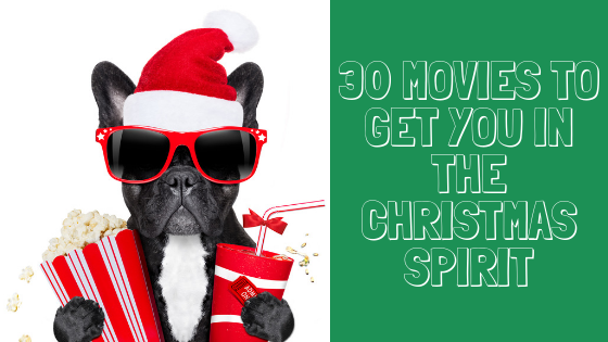 2018 MIG Top 30 Movies to Get You In the Christmas Spirit