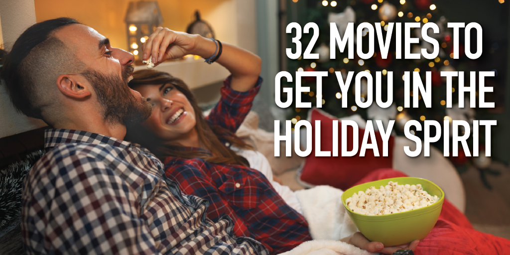 2019 MIG Top 32 Movies to Get You In the Holiday Spirit