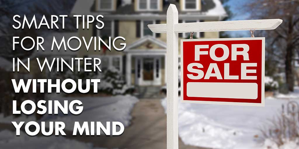 Smart Tips for Moving in Winter without Losing Your Mind