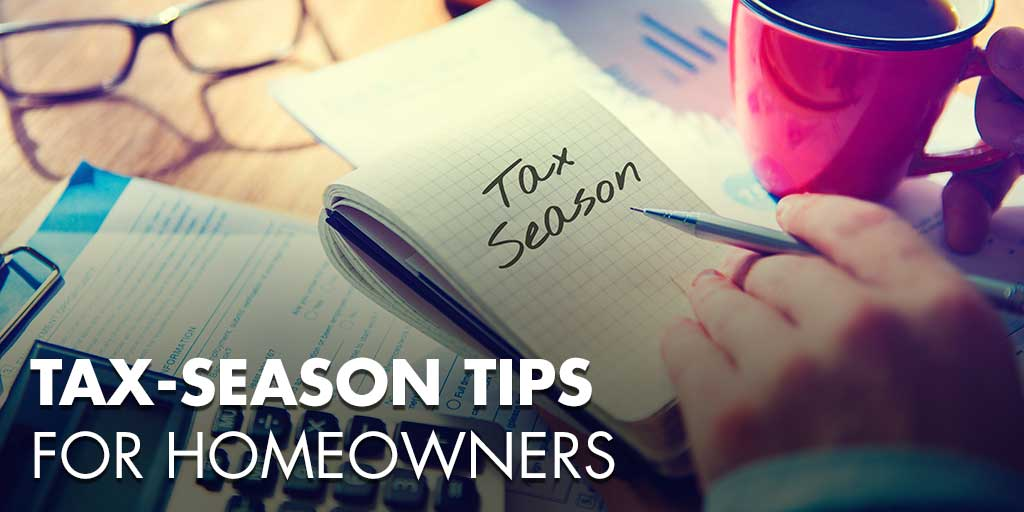 Tax-Season Tips for Homeowners