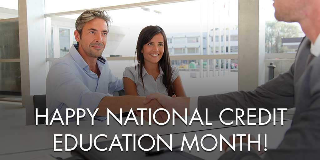 Happy National Credit Education Month!