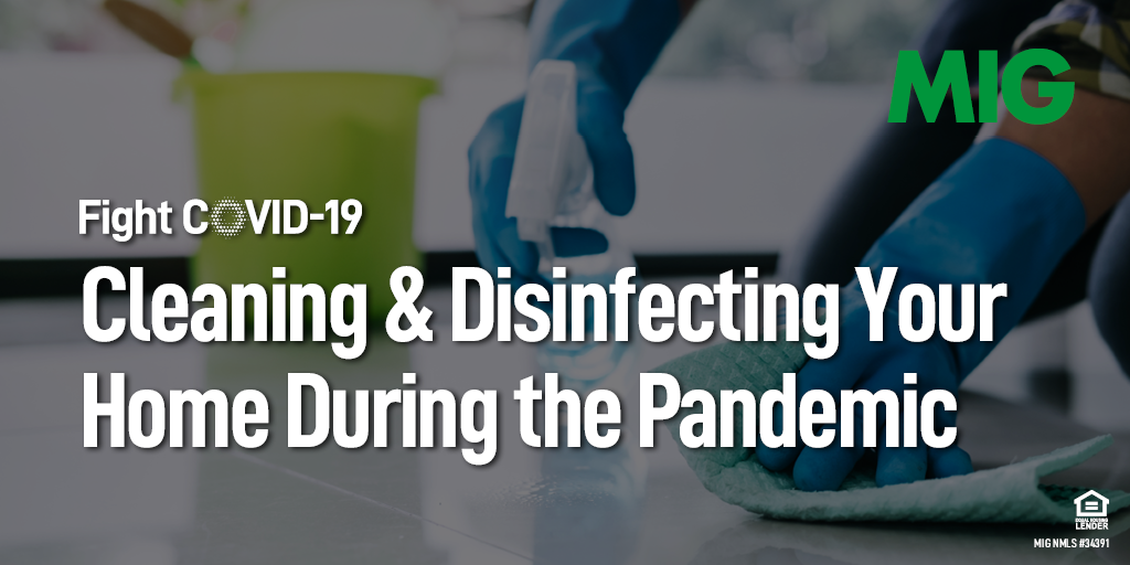 Cleaning and Disinfecting Your Home During the Coronavirus Pandemic