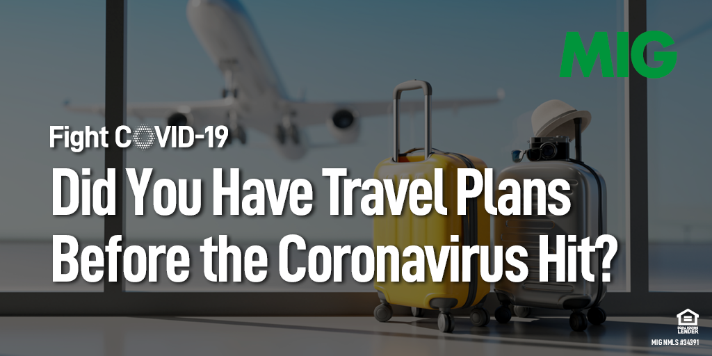 Did You Have Travel Plans Before the Coronavirus Hit? Here's What to Do