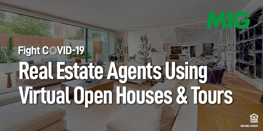 How Real Estate Agents are Using Virtual Open Houses and Tours During COVID-19