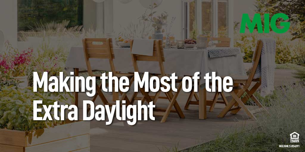 Making the Most of the Extra Daylight
