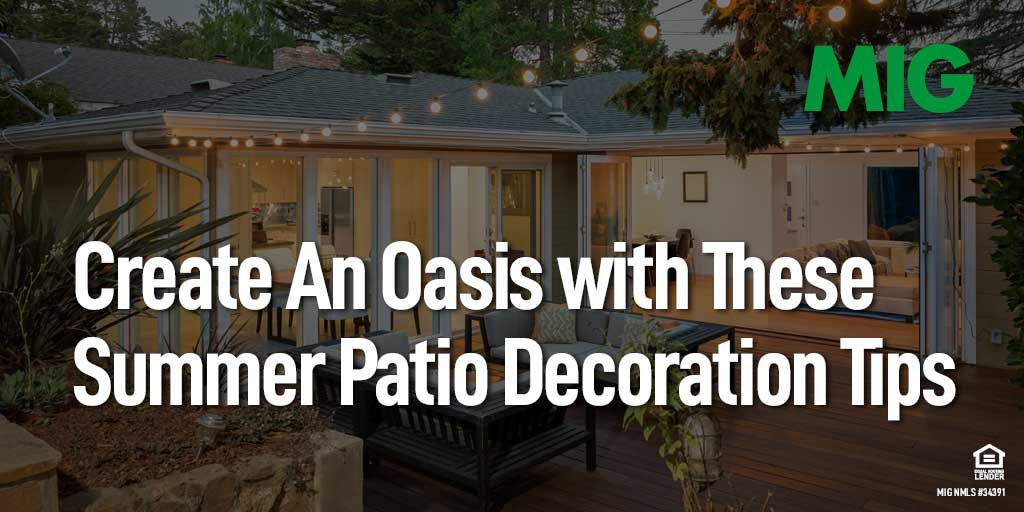 Create An Oasis with These Summer Patio Decoration Tips