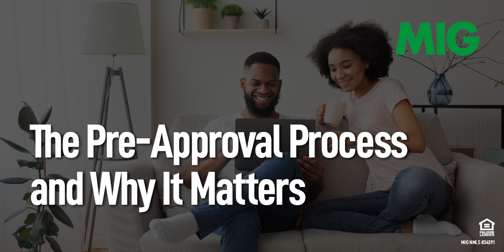 The Pre-Approval Process and Why It Matters