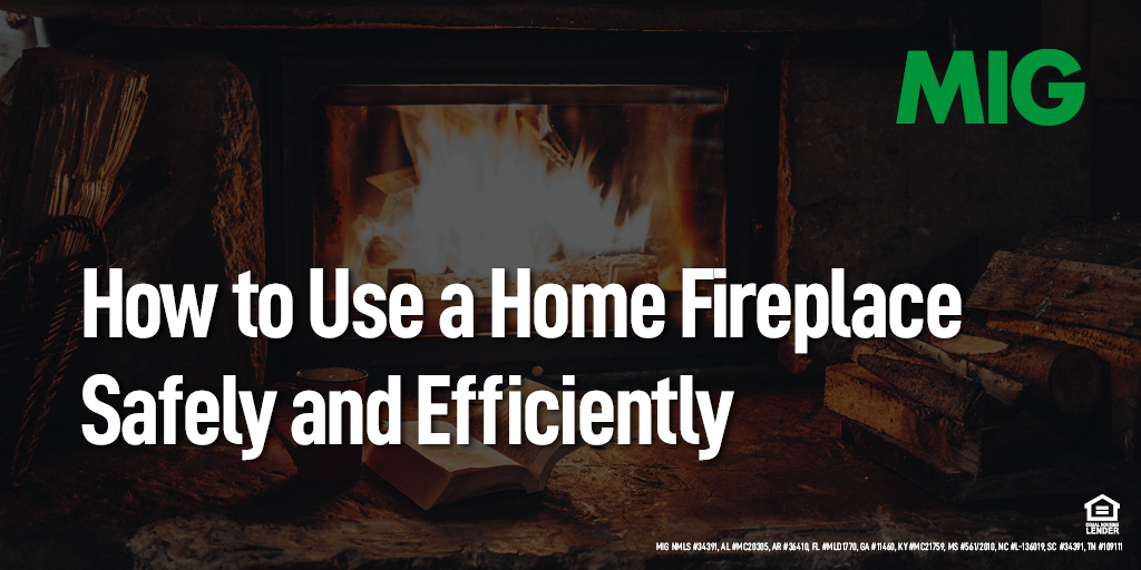 How to Use a Home Fireplace Safely and Efficiently