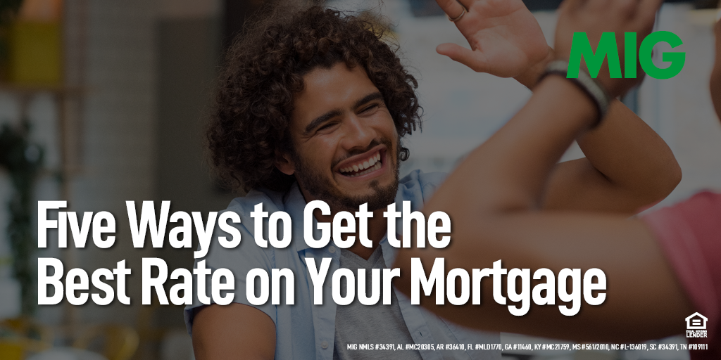 Five Ways to Get the Best Rate on Your Mortgage