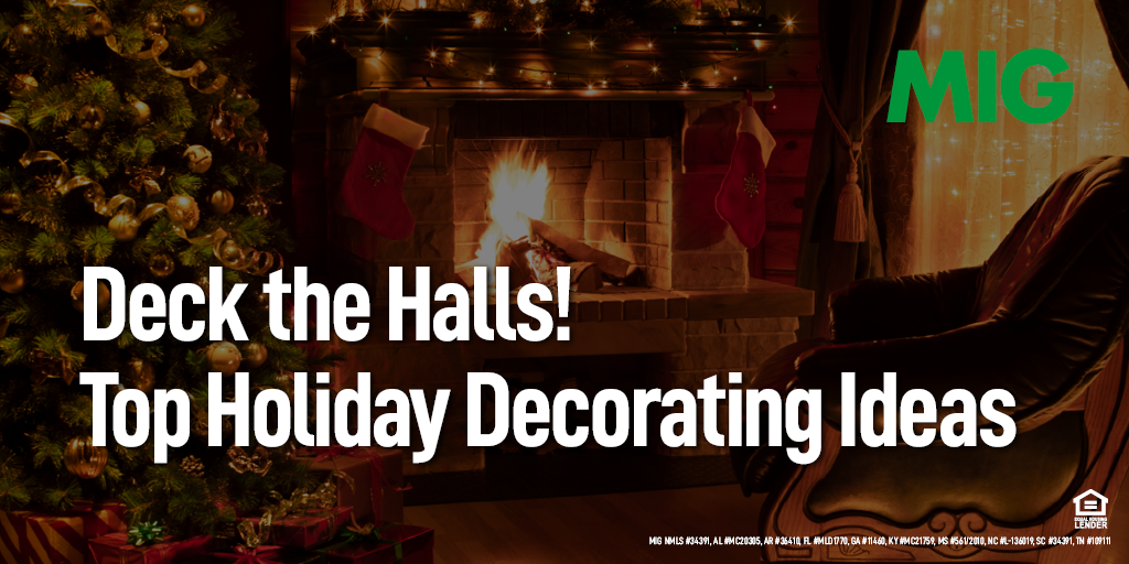 Deck the Halls! Top Holiday Decorating Ideas