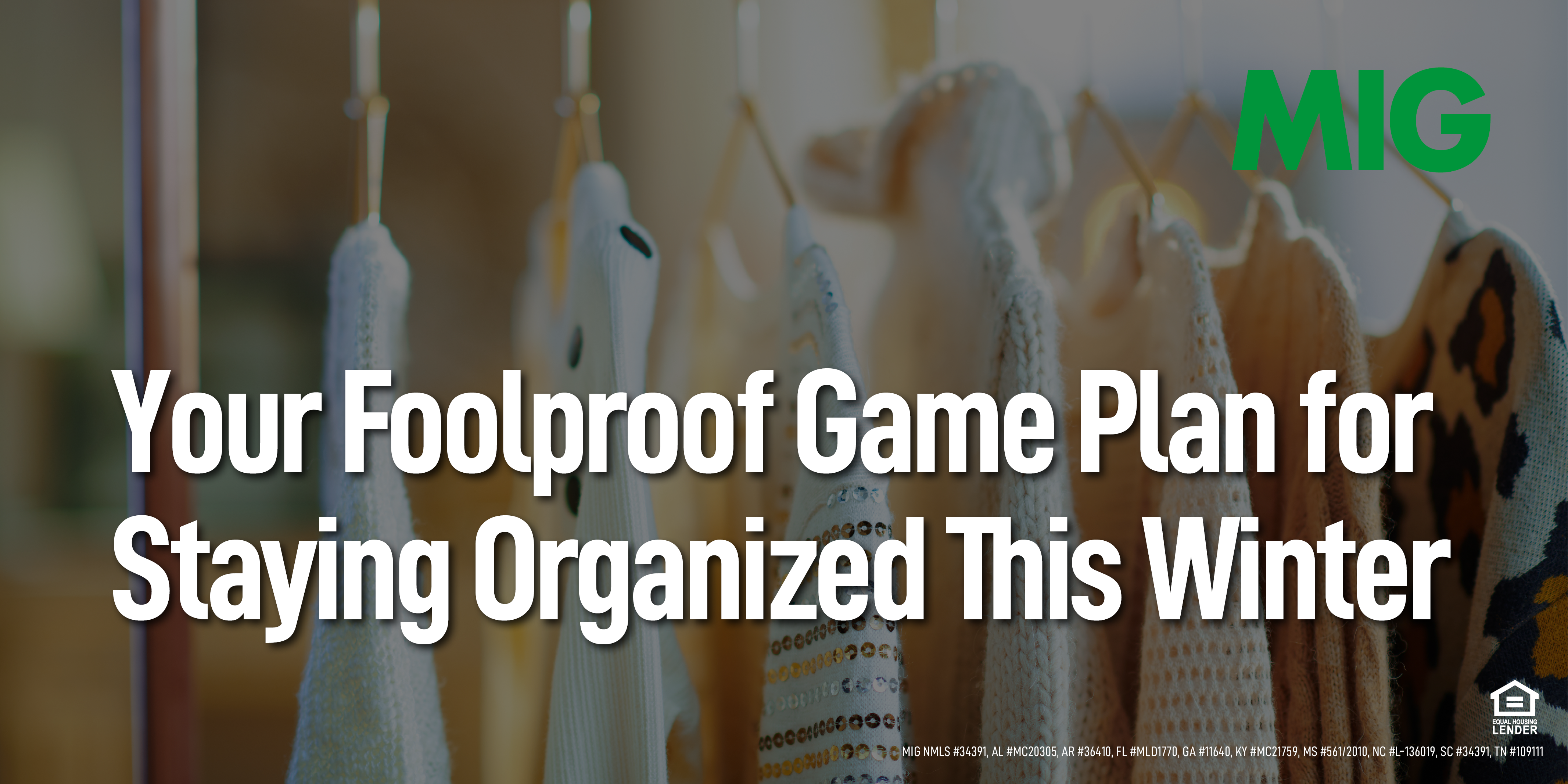 Your Foolproof Game Plan for Staying Organized This Winter