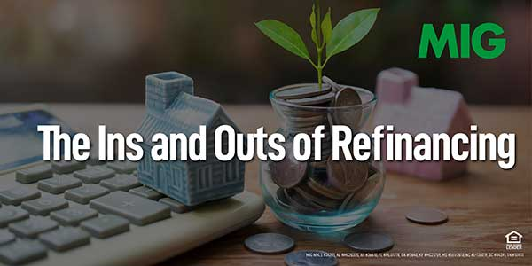 The Ins and Outs of Refinancing