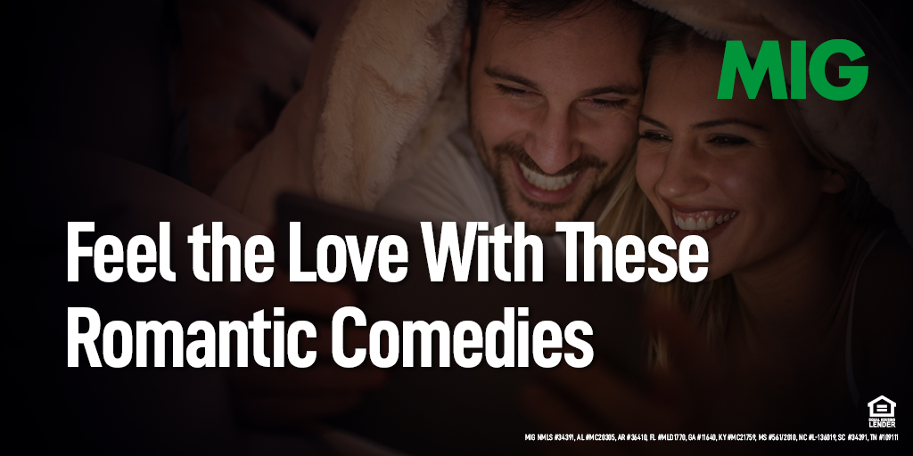 Feel the Love With These Romantic Comedies