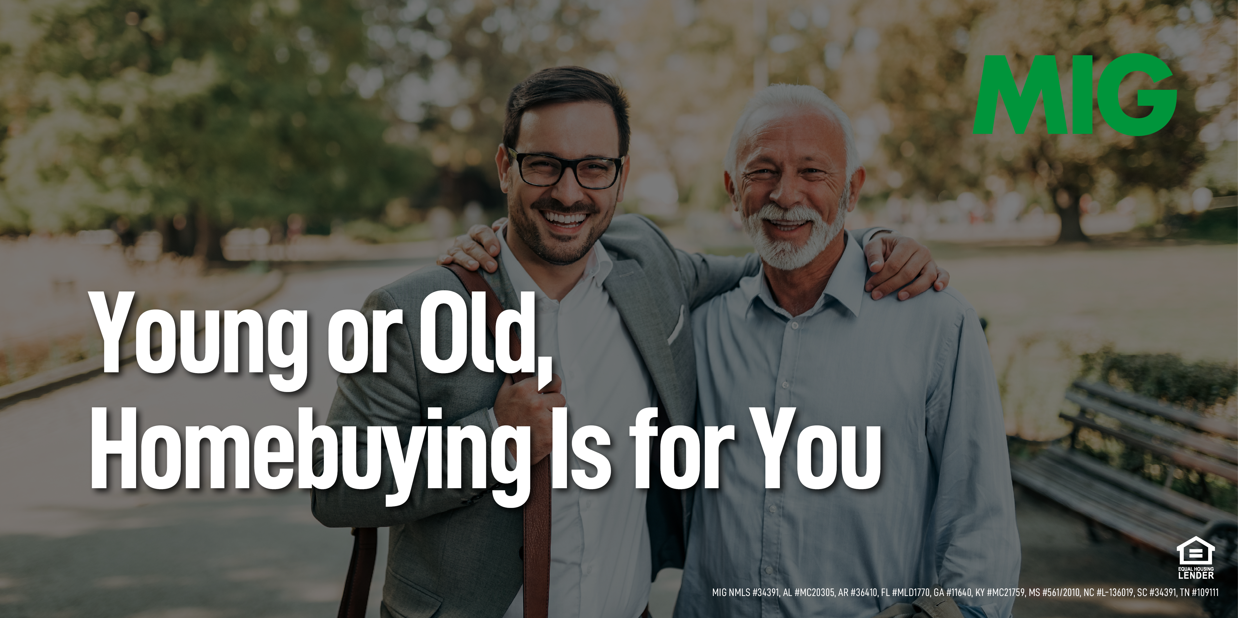 Young or Old, Homebuying Is for You!