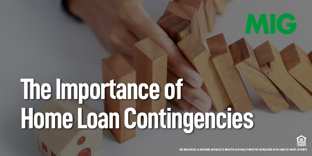 The Importance of Home Loan Contingencies