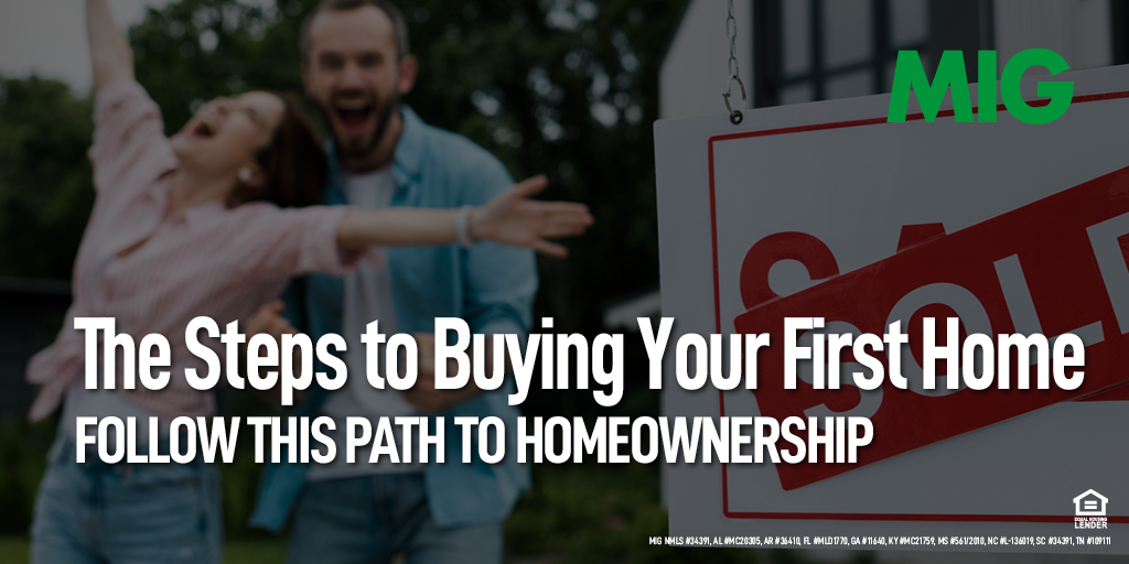 The Steps to Buying Your First Home: Follow This Path to Homeownership