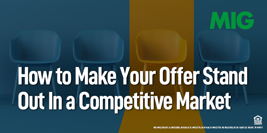 How to Make Your Offer Stand Out In a Competitive Market