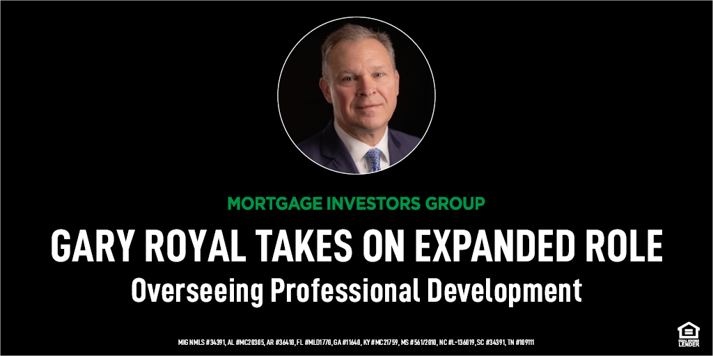 GARY ROYAL OVERSEES PROFESSIONAL DEVELOPMENT  OF LENDERS IN EXPANDED ROLE