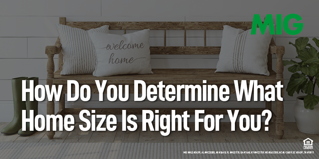 How Do You Determine What Home Size Is Right For You?