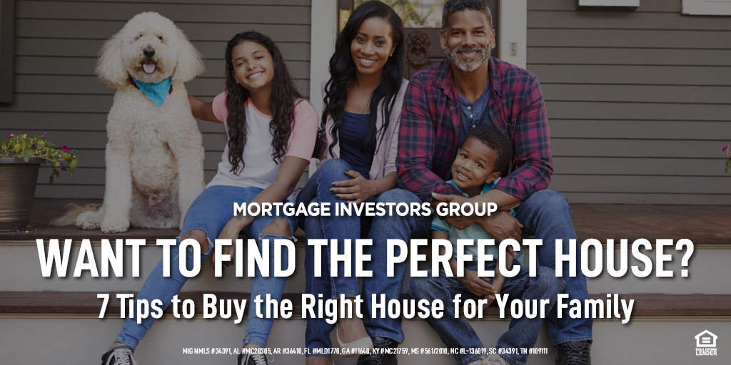 Want to Find the Perfect House? 7 Tips to Buy the Right House for Your Family