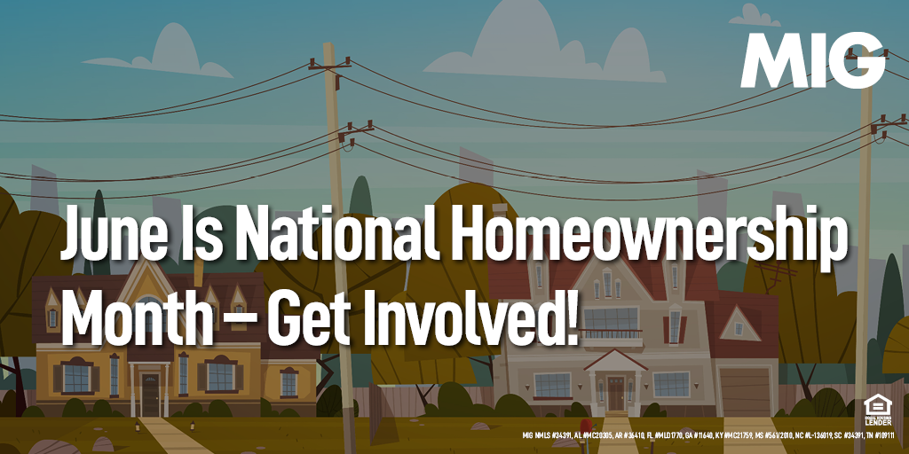June Is National Homeownership Month – Get Involved!